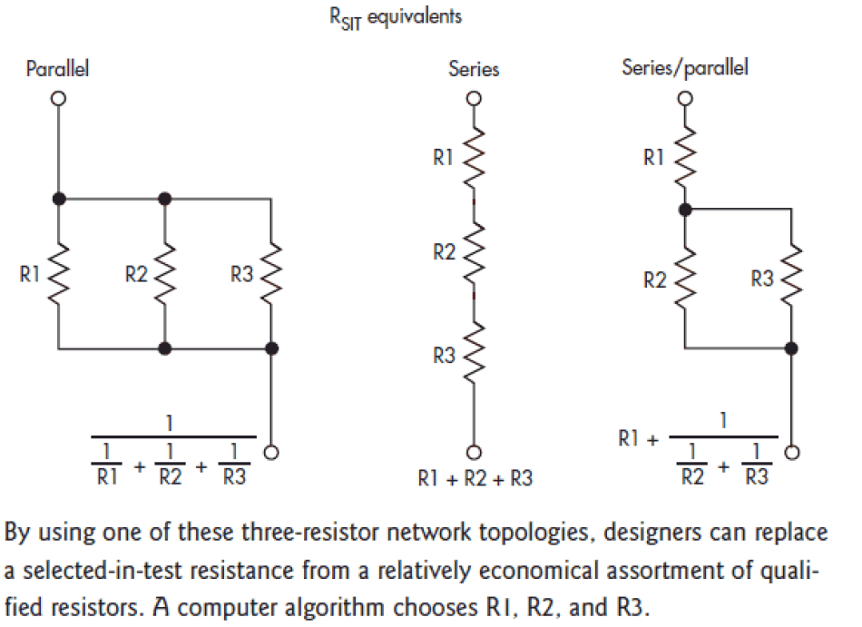 Figure 6: Realizing a Specific Value Using Multiple Resistors.